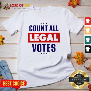 Count All Legal Votes V-neck - Desisn By Lordoftee.com