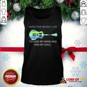 Guitar Water And Into The Music I Go To Lose My Mind And Find My Soul Tank Top - Desisn By Lordoftee.com
