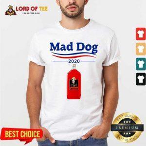 Mad Dog MD 2020 Shirt - Desisn By Lordoftee.com