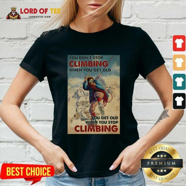 Mountaineering You Dont Stop Climbing When You Get Old V-neck - Desisn By Lordoftee.com