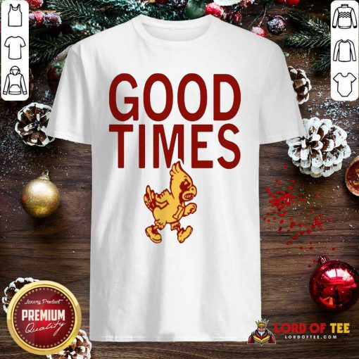 Isu Good Times 2020 Shirt-Design By Lordoftee.com