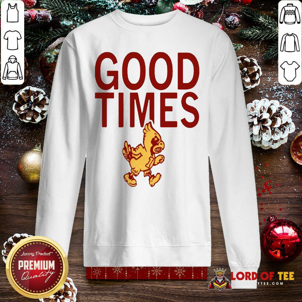 Isu Good Times 2020 Sweatshirt-Design By Lordoftee.com