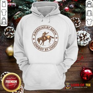 Horse American By Birth Cowboy By Choice Hoodie-Design By Lordoftee.com