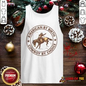 Horse American By Birth Cowboy By Choice Tank Top-Design By Lordoftee.com