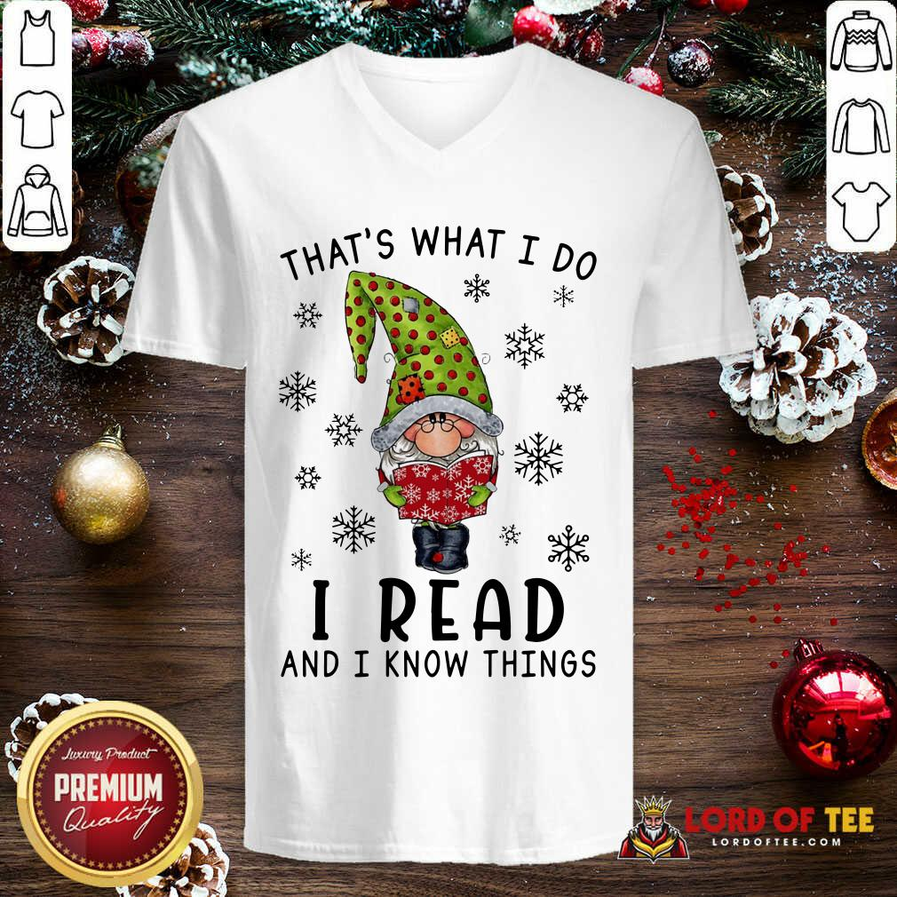 That's What I Do I Read And I Know Things  V-neck-Design By Lordoftee.com