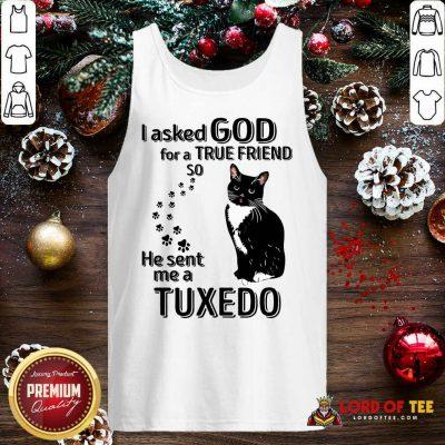 Black Cat I Asked God For A True Friend So He Sent Me A Tuxedo Tank Top - Design By Lordoftee.com
