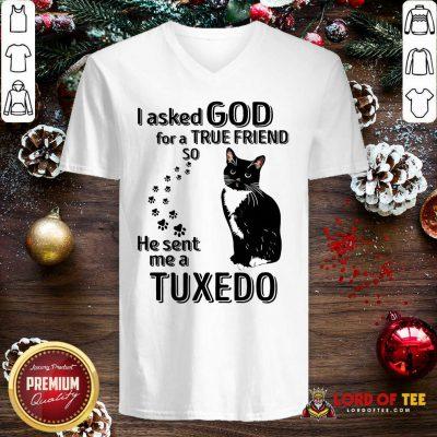 Black Cat I Asked God For A True Friend So He Sent Me A Tuxedo V-neck - Design By Lordoftee.com