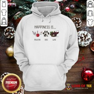 Happiness Is Bowling Dogs Wine Hoodie-Design By Lordoftee.com