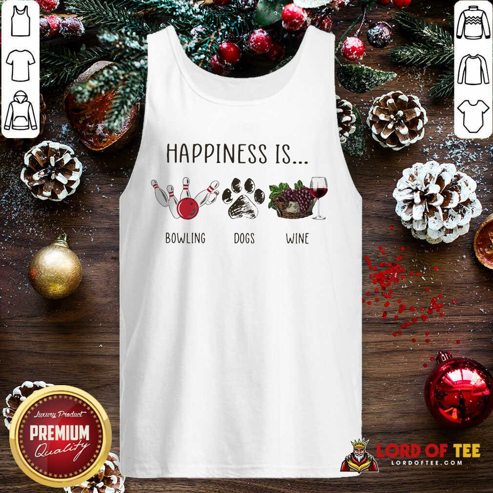 Happiness Is Bowling Dogs Wine Tank Top-Design By Lordoftee.com