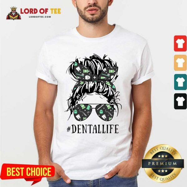 Women Dental Life Shirt - Desisn By Lordoftee.com