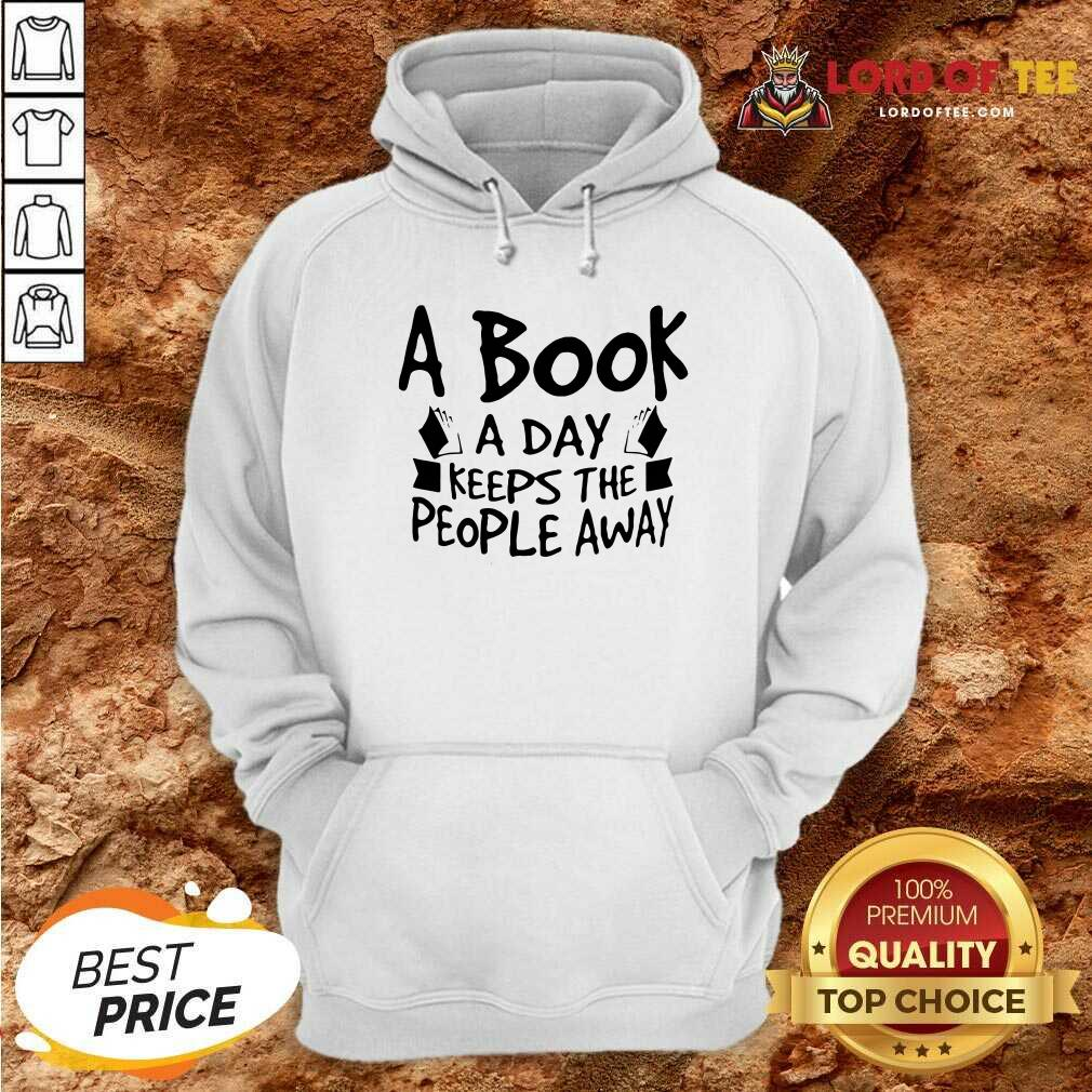 A Book A Day Keeps The People Away Hoodie - Desisn By Lordoftee.com
