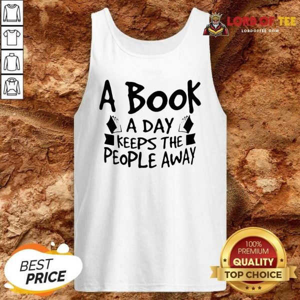 A Book A Day Keeps The People Away Tank Top - Desisn By Lordoftee.com