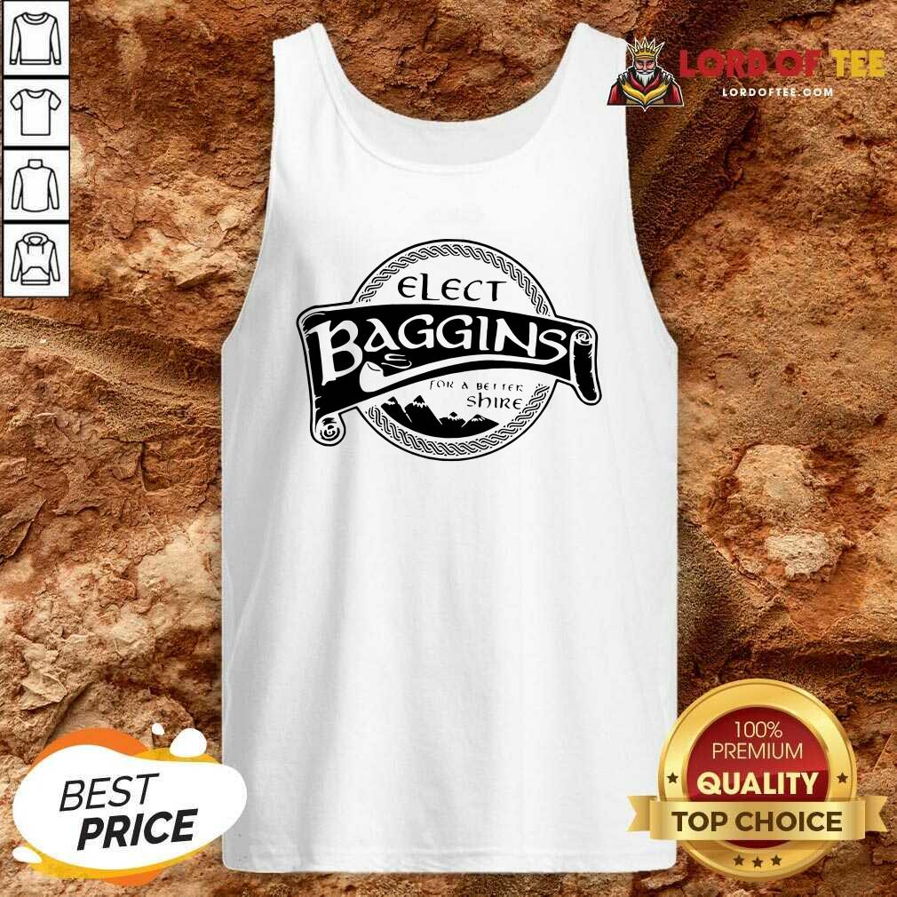 Elect Baggins For A Better Shire Tank Top - Desisn By Lordoftee.com