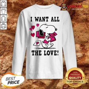 Nice Peanuts Snoopy All The Love Valentines Sweatshirt - Desisn By Lordoftee.com
