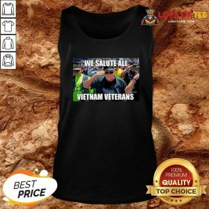 We Salute All Vietnam Veterans Tank Top - Desisn By Lordoftee.com