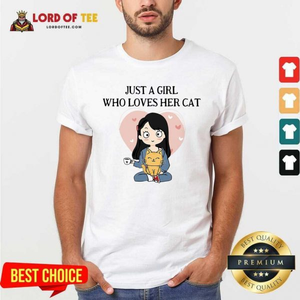 Chibi Girl Just A Girl Who Loves Her Cat Shirt - Desisn By Lordoftee.com