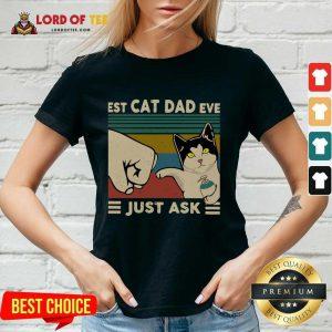 Best Cat Dad Ever Just Ask Vintage V-neck