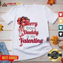 Sorry Boys Daddy Is My Valentine Essential V-neck