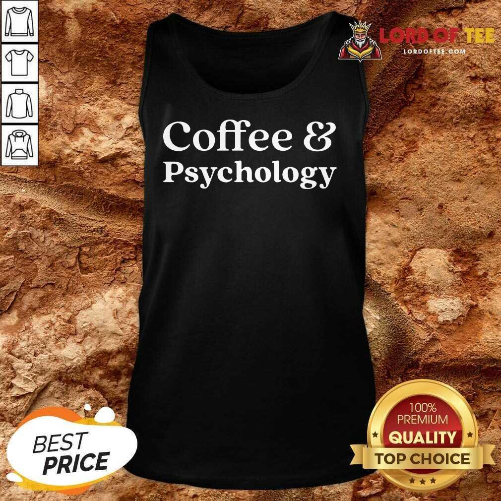 Nice Coffee and Psychology Tank Top
