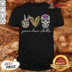 Official Peace Love And Skulls Diamond Shirt