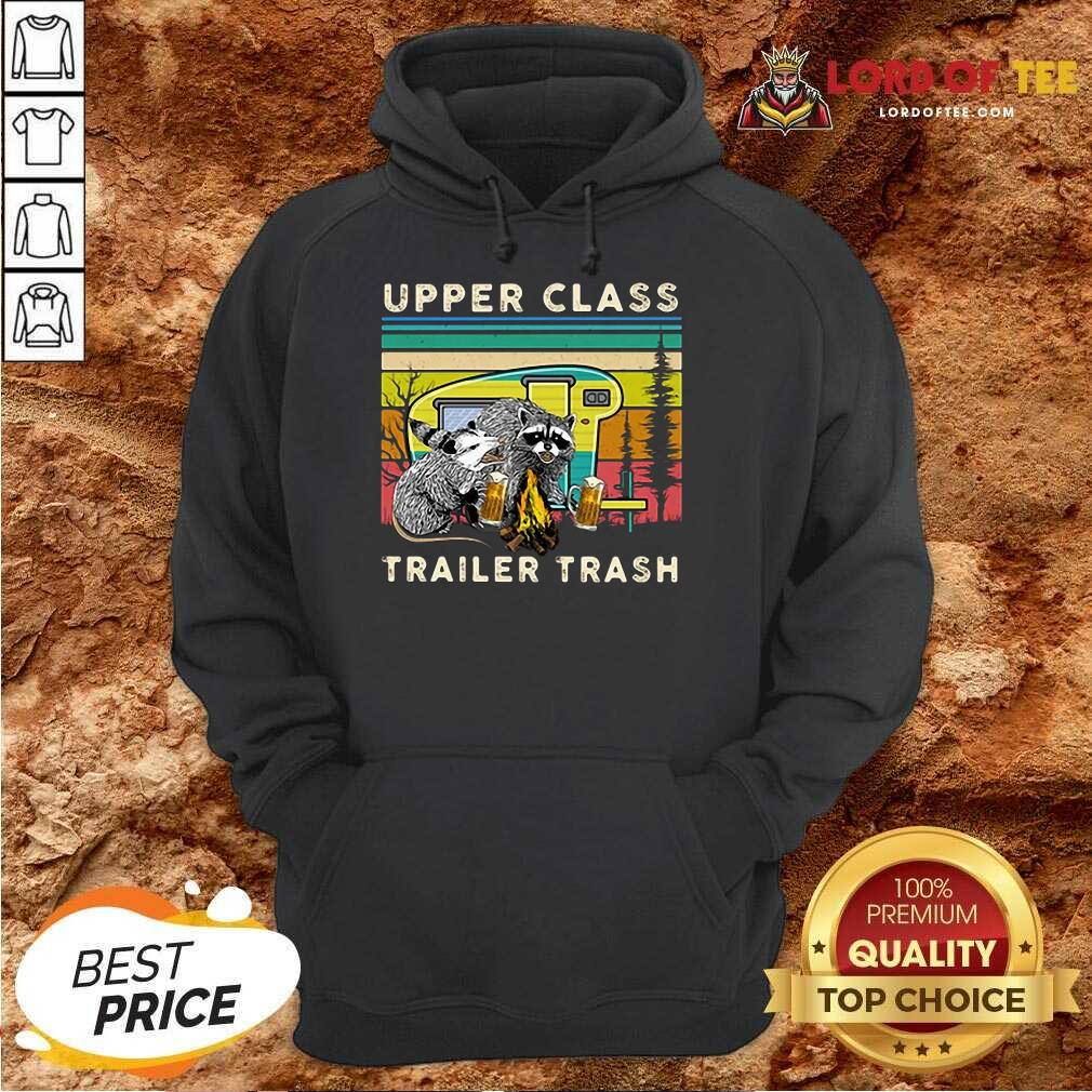Official Raccoons And Opossums Upper Class Trailer Trash Hoodie