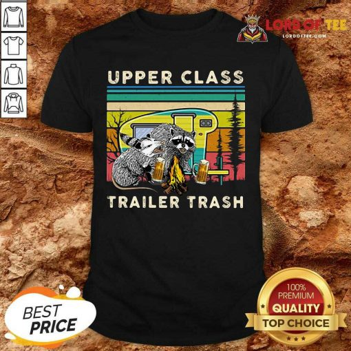 Official Raccoons And Opossums Upper Class Trailer Trash Shirt