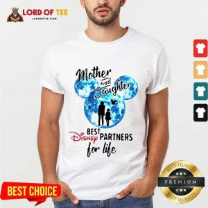 Top Mickey Mother And Daughter Best Disney Partners For Life Shirt