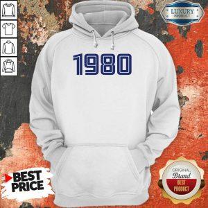 Excellent Personalised Year 1980 Hoodie