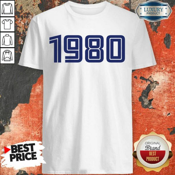 Excellent Personalised Year 1980 Shirt
