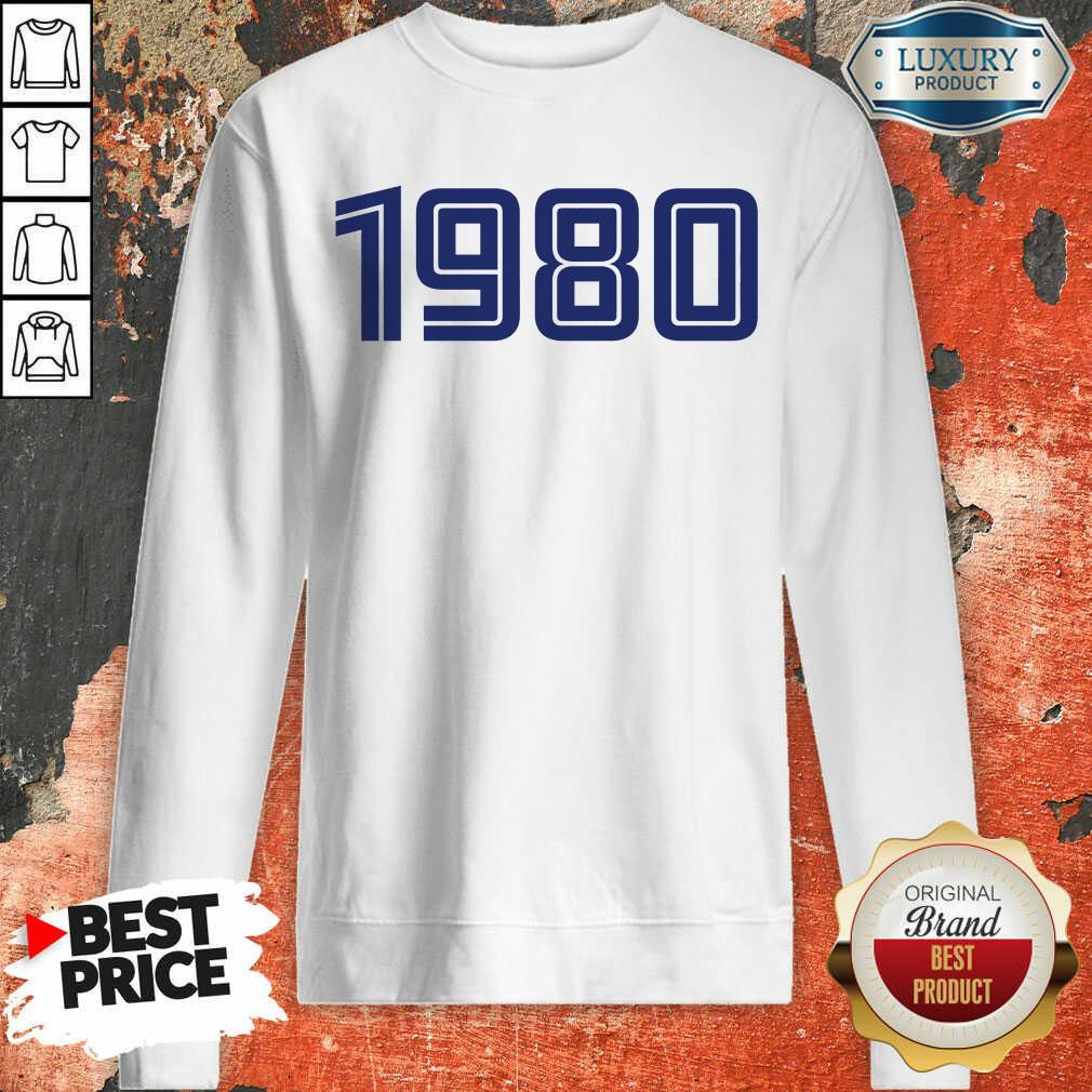 Excellent Personalised Year 1980  Sweashirt