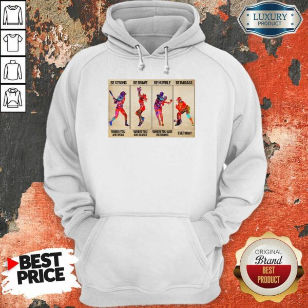 Funny Baseball Be Strong When You Are Weak Horizontal Poster Hoodie