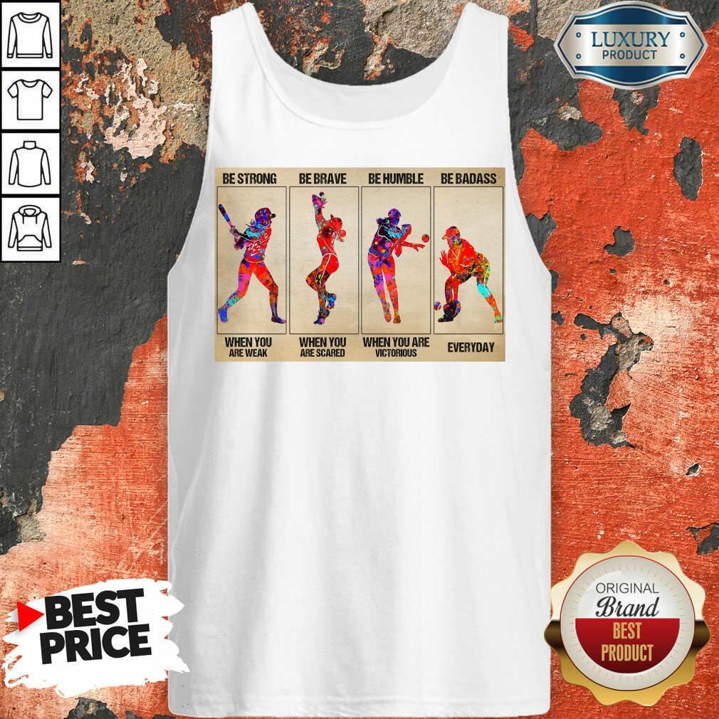 Funny Baseball Be Strong When You Are Weak Horizontal Poster Tank Top