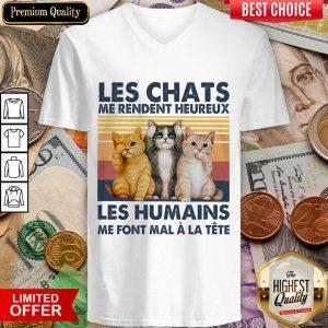 Funny Cat Les Chats Me Rendent Heureux Les Humains V-neck