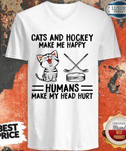 Funny Cats And Hockey Make Me Happy Humans Make My Head Hurt V-neck