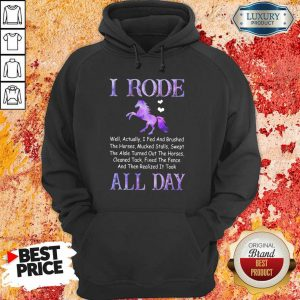 Funny Horse I Rode All Day Hoodie