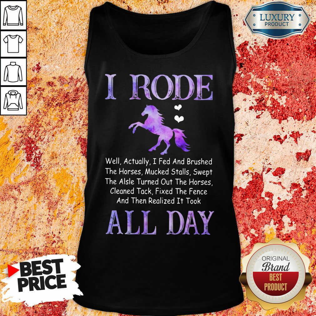 Funny Horse I Rode All Day Tank Top