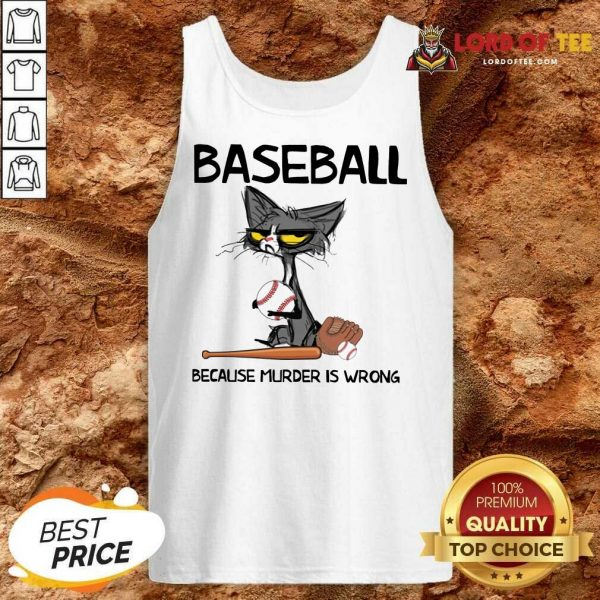Happy Cat Baseball Because Murder Is Wrong Tank Top