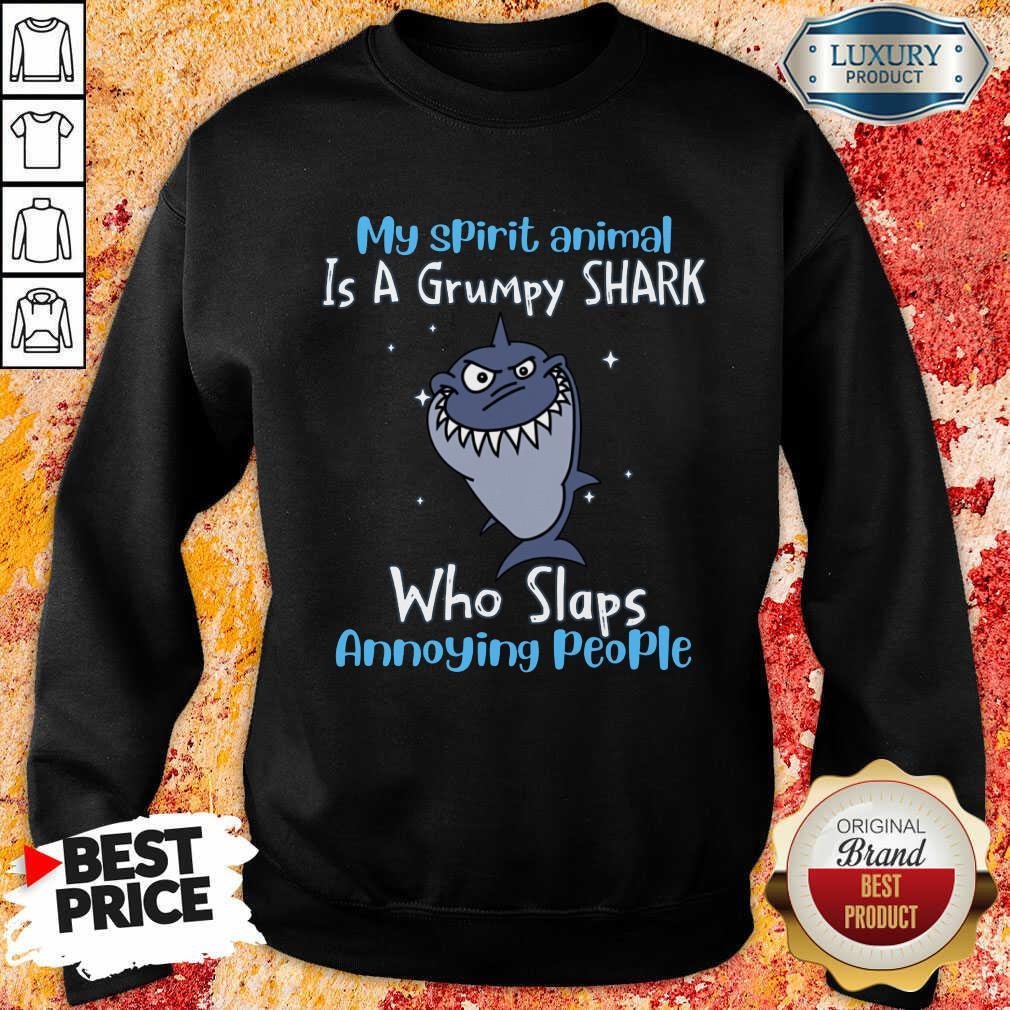 My Spirit Animal Is A Grumpy Shark Sweatshirt