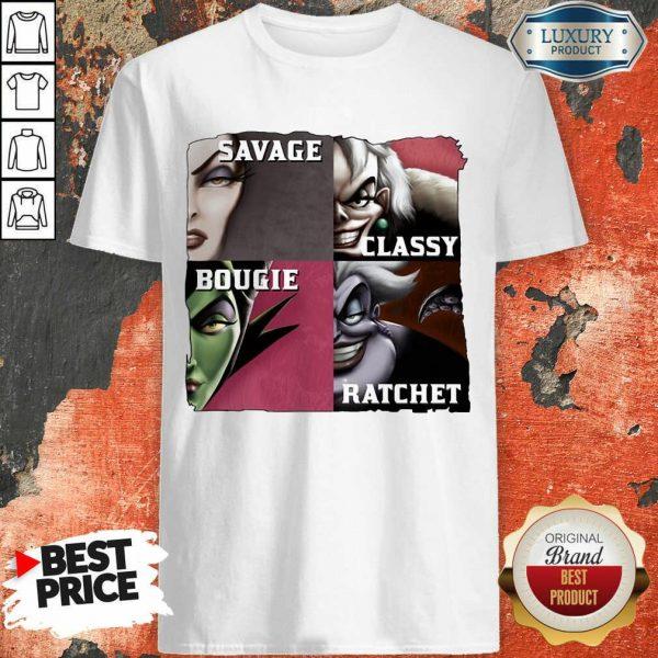 Savage Sassy Bougie Rachet Shirt