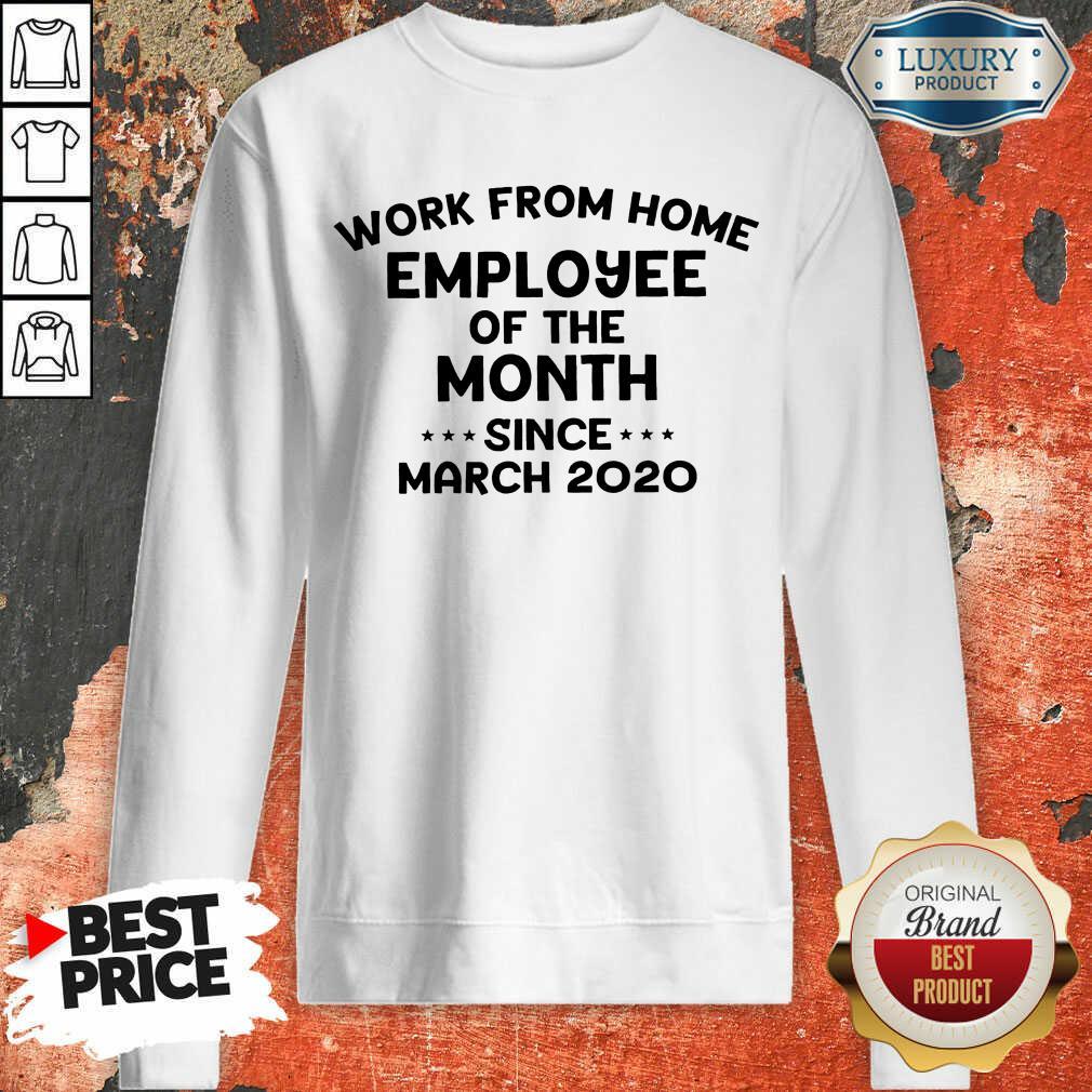 2020 Employee Of The Month Sweatshirt