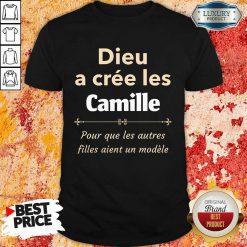 Dieu A Cree Les Camille Shirt