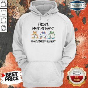 Frogs Make Me Happy Hoodie
