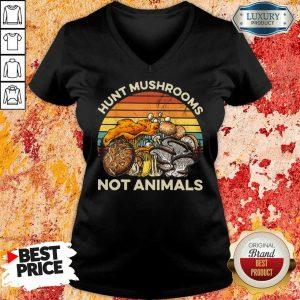 Hunt Mushrooms Not Animals V-neck
