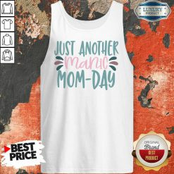 Just Another Manic Mom Day Tank Top
