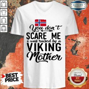 Norwegian Flag Scare Me Viking Mother V-neck