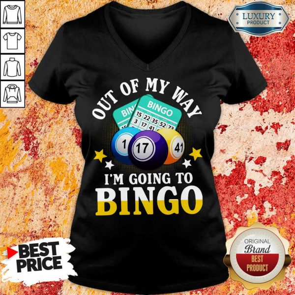 Out Of My Way Im Going To Bingo V-neck