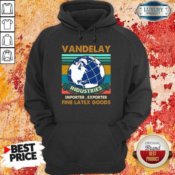 Vandelay Importer Exporter Fine Latex Goods Hoodie