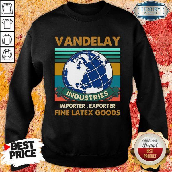 Vandelay Importer Exporter Fine Latex Goods Sweatshirt